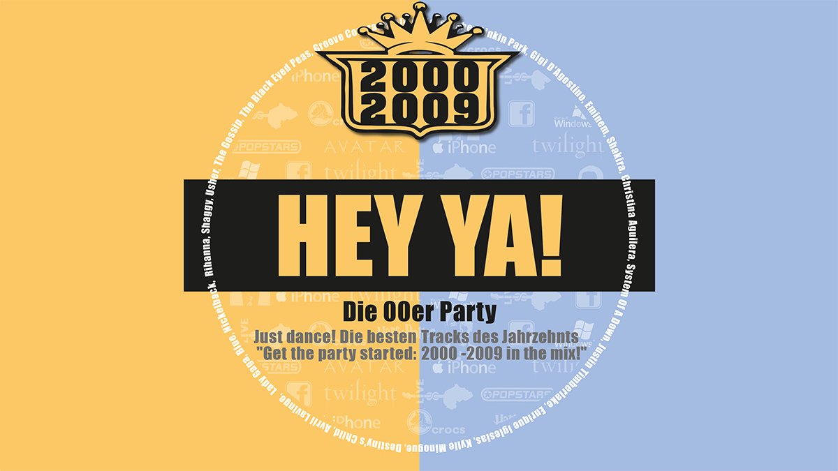 Read more about the article Hey Ya! Die 00er Party